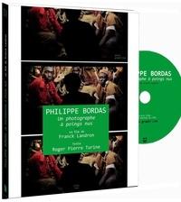 Philippe Bordas et Franck Landron - Philippe Bordas, photographe à poings nus. 1 DVD