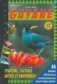 Philippe Boré - Guide Guyane - 45 balades + 300 infos-nature.