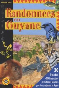 Philippe Boré - Randonnées en Guyane - Le Guide de vos loisirs et de l'Eco-tourisme en Guyane.