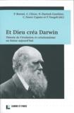 Philippe Bornet et Claire Clivaz - Et Dieu créa Darwin - Théorie de l'évolution et créationnisme en Suisse aujourd'hui.