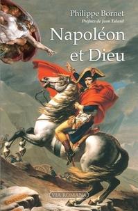 Philippe Bornet - Napoléon et Dieu.