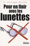 Philippe Bornet - Pour en finir avec les lunettes.
