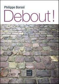 Philippe Borsoï - Debout ! - 2020.