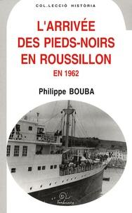 Larrivée des Pieds-Noirs en Roussillon en 1962.pdf