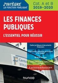 eBooks pdf à télécharger gratuitement: Les finances publiques 2019-2020  - L'essentiel pour réussir - catégories A et B par Philippe Boucheix, René Juillard 9782100796984
