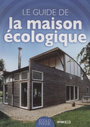 Philippe Boucher - Le guide de la maison écologique.