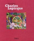 Philippe Bouchet - Charles Lapicque, le dérangeur.