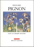 Philippe Bouchet - Edouard Pignon.