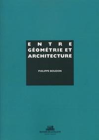 Philippe Boudon - Entre géometrie et architecture.