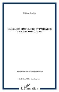 Philippe Boudon - Langages singuliers et partagés de l'architecture.