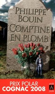 Philippe Bouin - Comptine en plomb.