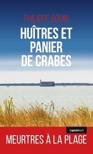 Philippe Bouin - Huîtres et panier de crabes.