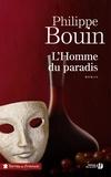 Philippe Bouin - L'homme du paradis.