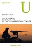 Philippe Boulanger - Géographie et géostratégie militaires.