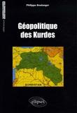 Philippe Boulanger - Géopolitique des Kurdes.