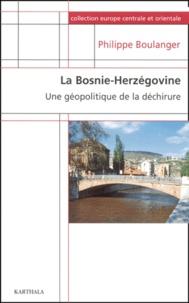La Bosnie-Herzégovine. - Une géographie de la déchirure.pdf