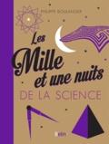 Philippe Boulanger - Les Mille et une nuits de la science.