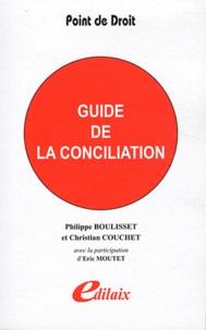Philippe Boulisset et Christian Couchet - Guide de la conciliation.