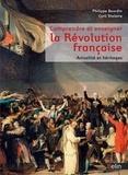 Philippe Bourdin et Cyril Triolaire - Comprendre et enseigner la Révolution française - Actualité et héritages.