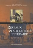 Philippe Bourdin et Jean-Luc Chappey - Réseaux & sociabilité littéraire en Révolution.