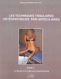 Les techniques tissulaires ostéopathiques péri-articulaires - Tome 1, Le bassin et le traitement général fascial.pdf