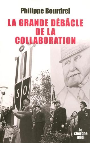 La grande débâcle de la collaboration. 1944-1948