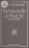 Philippe Bourdrel - Mademoiselle de Mustelle et ses amies.