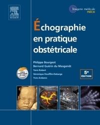 Philippe Bourgeot et Bernard Guérin du Masgenêt - Echographie en pratique obstétricale.