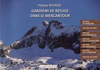 Philippe Bourgès - Gardiens de refuge dans le Mercantour - Alpes-Maritimes.