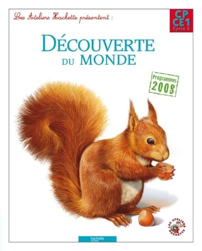 Philippe Bourgouint et Guy Blandino - Découverte du monde CP/CE1 cycle 2 - Programme 2008.