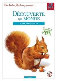 Philippe Bourgouint et Guy Blandino - Découverte du monde CP-CE1 - Guide pédagogique.