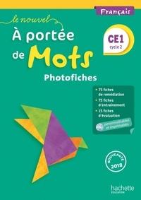 Philippe Bourgouint et Eléonore Bottet - Français CE1 cycle 2 Le nouvel A portée de mots - Photofiches. 1 CD audio