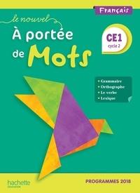 Philippe Bourgouint et Eléonore Bottet - Français CE1 Cycle 2 Le nouvel A portée de mots.