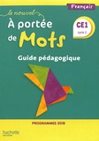 Philippe Bourgouint et Eléonore Bottet - Français CE1 cycle 2 Le nouvel A portée de mots - Guide pédagogique.
