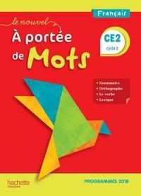 Philippe Bourgouint et Eléonore Bottet - Français CE2 Le Nouvel A portée de mots - Manuel élève.
