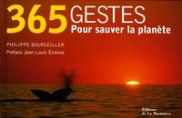 Philippe Bourseiller et Anne Jankéliowitch - 365 Gestes pour sauver la planète.