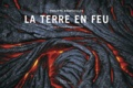 Philippe Bourseiller et Catherine Guigon - La terre en feu.