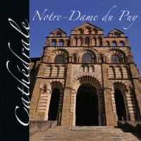 Philippe Bousseaud - Cathédrale Notre-Dame du Puy.