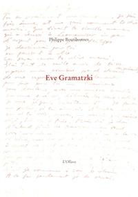 Philippe Boutibonnes - Eve Gramatzki.