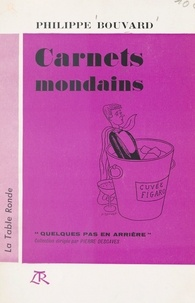 Philippe Bouvard et Pierre Descaves - Carnets mondains.