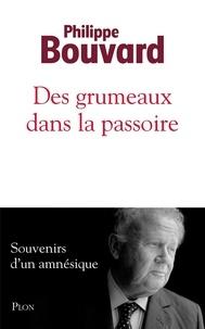 Philippe Bouvard - Des grumeaux dans la passoire.