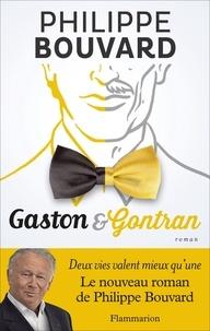 Philippe Bouvard - Gaston et Gontran.
