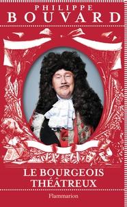 Philippe Bouvard - Le Bourgeois théâtreux.