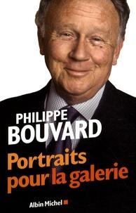 Philippe Bouvard - Portraits pour la galerie.