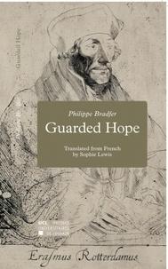 Philippe Bradfer et Sophie Lewis - Guarded Hope.