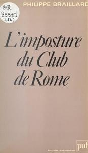 Philippe Braillard - L'imposture du Club de Rome.