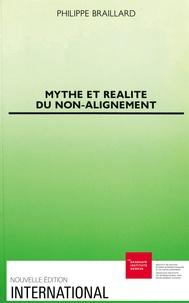 Philippe Braillard - Mythe et réalité du non-alignement.