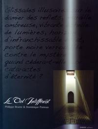 Philippe Brame et Dominique Ponnau - Le ciel indifférent.