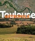 Philippe Brassart - Toulouse Métropole - Une histoire en devenir.