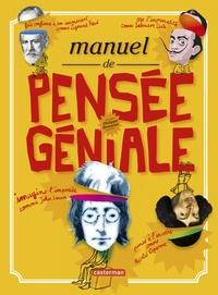 Philippe Brasseur - Manuel de pensée géniale.